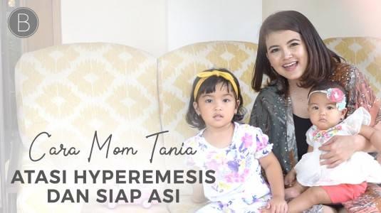 Babyo Story with Mom Tania Putri: Cara Atasi Hyperemesis dan Siap ASI