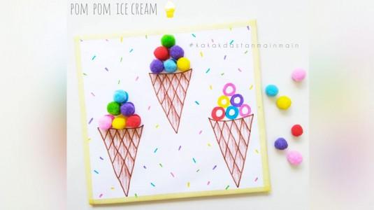 Ide Bermain Anak: Pom Pom Ice Cream