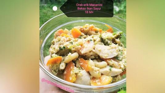 Orak-arik Macaroni Bakso Ikan Sayur (18 M+)
