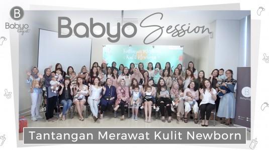 Babyo Session: Tantangan Merawat Kulit Newborn