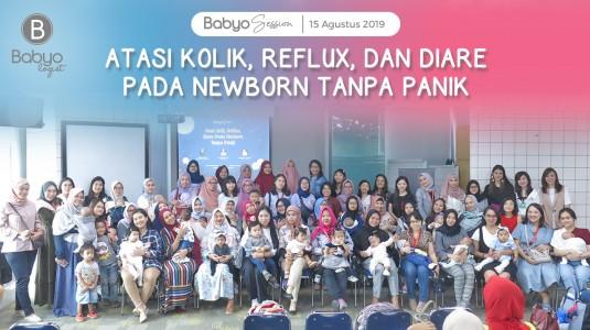 Babyo Session: Atasi Kolik, Reflux, dan Diare pada Newborn