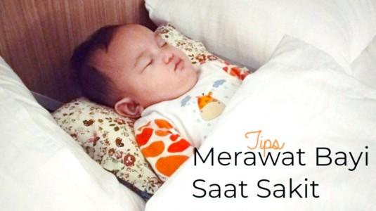 Tips Merawat Bayi Saat Sakit