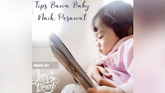 Tips Bawa Baby Naik Pesawat