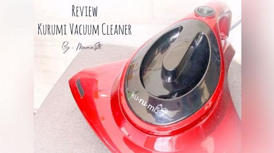 Review Kurumi Vacuum Cleaner by Mom Milka