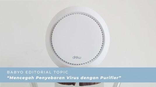 Mencegah Penyebaran Virus dengan Purifier