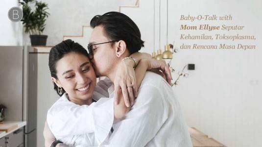 Babyo Talk with Mom Ellyse: Kehamilan, Toksoplasma, dan Rencana Masa Depan