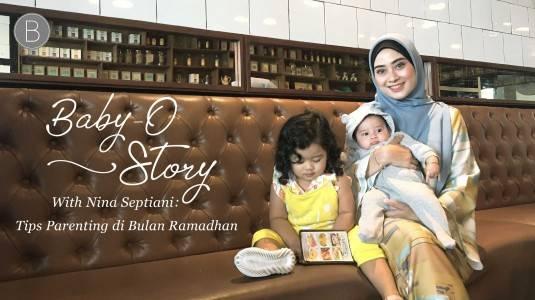 Baby-O-Story with Mom Nina: Tips Parenting di Bulan Ramadhan