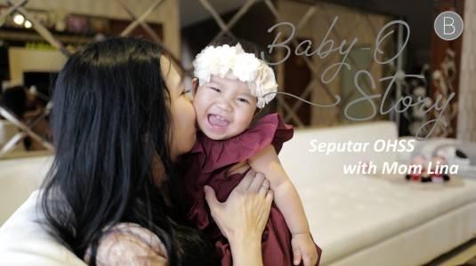 Baby-O-Story with Mom Lina Amelia: Seputar OHSS 2