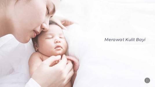 Merawat Kulit Bayi
