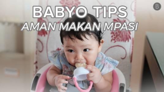 Babyo Tips: Aman Makan MPASI