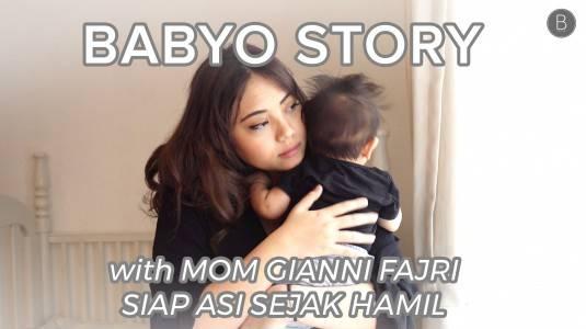 Babyo Story with Mom Gianni Fajri: Siap ASI sejak Hamil