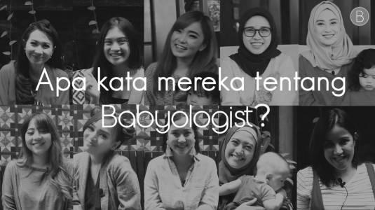 Apa kata Ghyan, Rachel Goddard dan Influential Mom lainnya mengenai Babyologist?