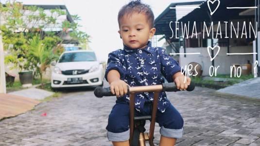 Sewa Mainan. Yes or No?