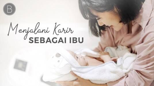 Menjalani Karir sebagai Ibu by Ardina Rasti