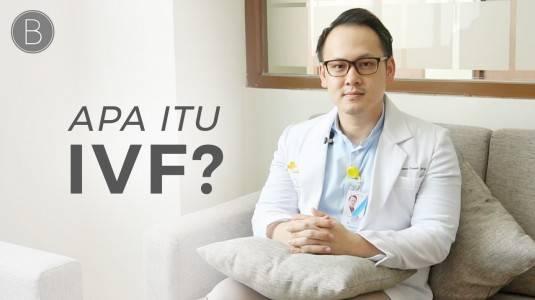 Mengenal Lebih Jauh tentang IVF with dr. Thomas Chayadi, Sp. OG