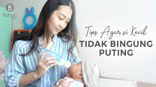 Babyo Tips: Agar Bayi Bisa Menyusui dari Botol dan Payudara Bergantian