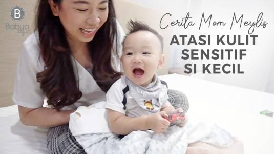 Babyo Story with Mom Meylis: Atasi Kulit Sensitif pada si Kecil