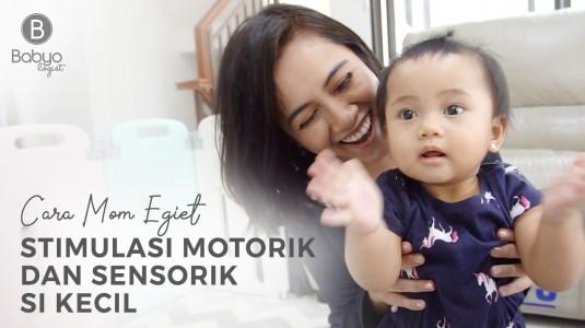 Babyo Story with Mom Egiet: Stimulasi Motorik dan Sensorik si Kecil