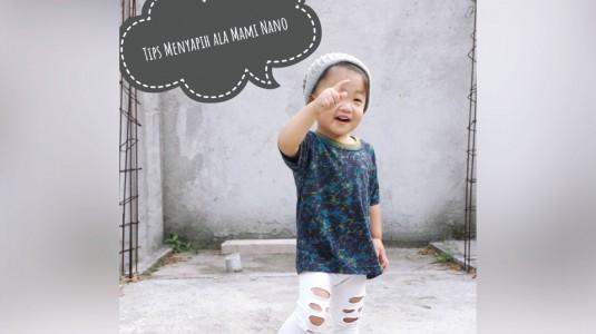 Tips Menyapih ala Mami Nano