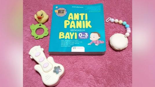 Review Buku Best Seller: Anti Panik Mengasuh Bayi 0-3 Tahun