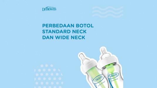 Perbedaan Botol Standard Neck dan Wide Neck