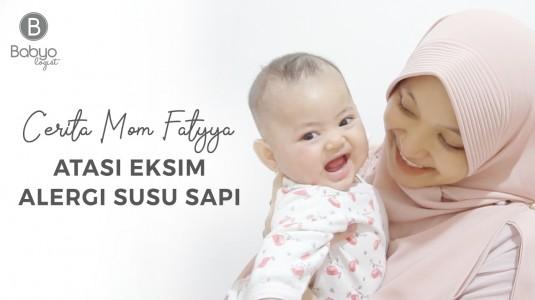 Babyo Story with Mom Fatyya: Atasi Eksim Akibat Alergi Susu Sapi