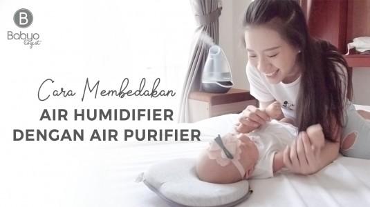 Babyo Tips: Membedakan Air Humidifier dengan Air Purifier