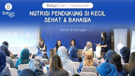 Babyo Session: Nutrisi Pendukung si Kecil Sehat dan Bahagia