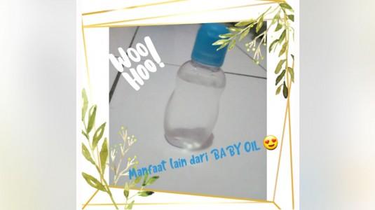 Manfaat Lain dari Baby Oil