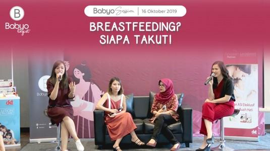 Babyo Session: Breastfeeding? Siapa Takut!