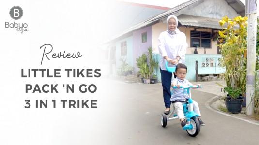 Babyo Review: Little Tikes Pack n Go 3 in 1 Trike