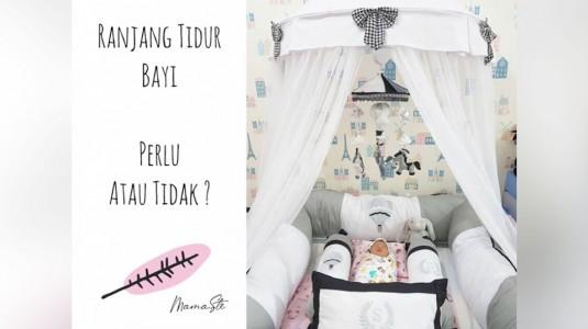 Ranjang Tidur Bayi, Perlu atau Tidak?