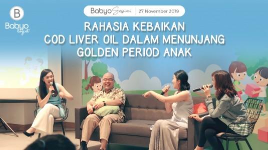 Babyo Session: Rahasia Kebaikan Cod Liver Oil