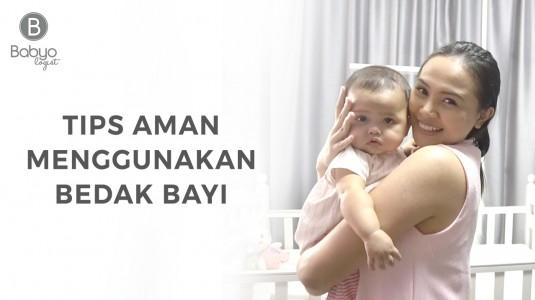 Babyo Tips: Aman Menggunakan Bedak untuk si Kecil