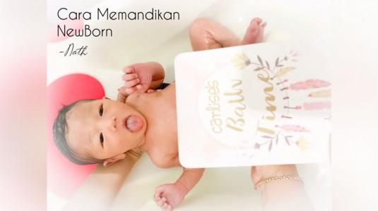 Cara Memandikan Newborn