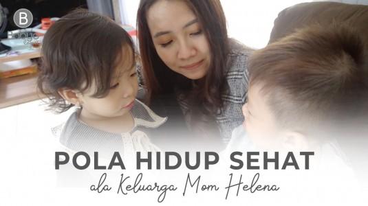 Babyo Story with Mom Helena: Penuhi Pola Hidup Sehat untuk Keluarga