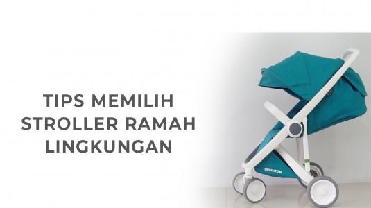 Babyo Tips: Memilih Stroller yang Ramah Lingkungan
