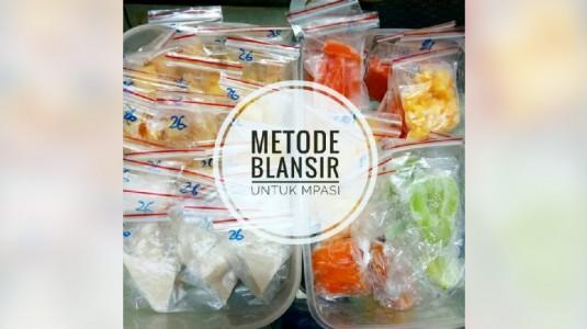 Metode Blansir MPASI: Smart Mom, Save Money!