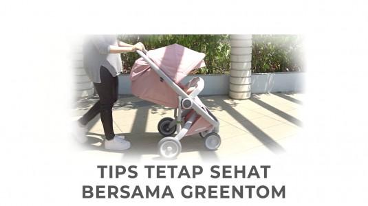 Babyo Tips Tetap Sehat Bersama Greentom