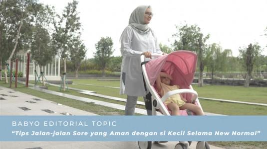 Tips Jalan-jalan Sore yang Aman dengan si Kecil Selama New Normal