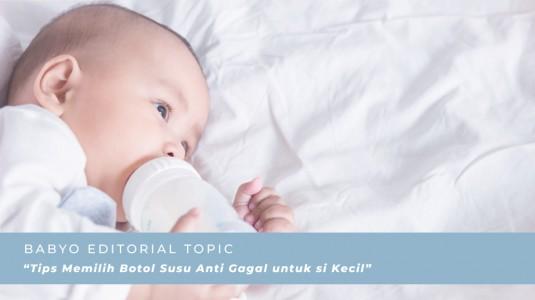Tips Memilih Botol Susu Anti Gagal untuk si Kecil