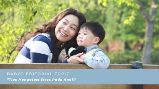 Tips Mengatasi Stres Pada Anak