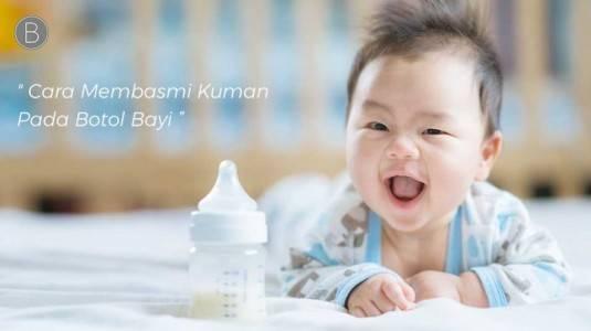 Cara Membasmi Kuman pada Botol Bayi