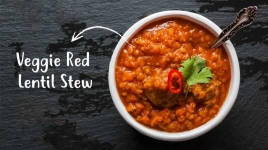 Meningkatkan Daya Tahan Tubuh Dengan Veggie Red Lentil Stew