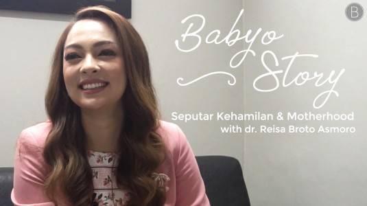 Babyo Story with dr. Reisa Broto Asmoro: Seputar Kehamilan dan Motherhood
