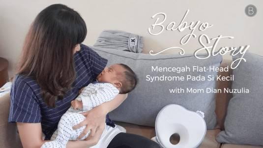 Babyo Story with Mom Dian Nuzulia: Mencegah Flat-Head Syndrome pada Si Kecil