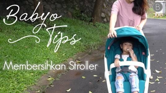 Babyo Tips: Membersihkan Stroller yang Kotor